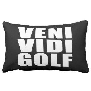 Funny Golfers Quotes Jokes : Veni Vidi Golf Throw Pillows