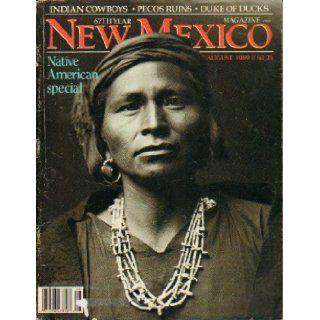 New Mexico Magazine August 1989 Native American Special, Indian Cowboys, Pecos Ruins, Duke of Dukes Emily Drabanski Books