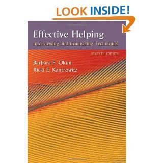 Effective Helping Interviewing and Counseling Techniques (Psy 642 Introduction to Psychotherapy Practice) 9780495006251 Social Science Books @