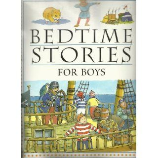Bedtime Stories for Boys: alison morris and louisa somerville derek hall: 9780752566221: Books