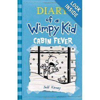 Cabin Fever (Diary of a Wimpy Kid, Book 6) Jeff Kinney 9781419702235  Children's Books