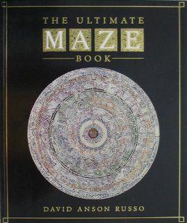 The Ultimate Maze Book: David Anson Russo: 9780671730178: Books