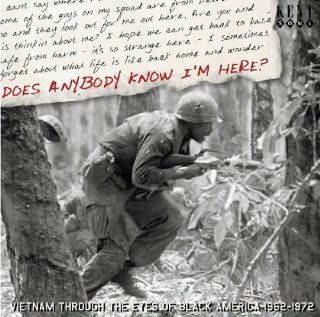 Does Anybody Know I'm Here?: Vietnam Through the Eyes of Black America 1962 1972: Music