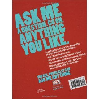 Ask Me Anything DK Publishing 9780756651954 Books