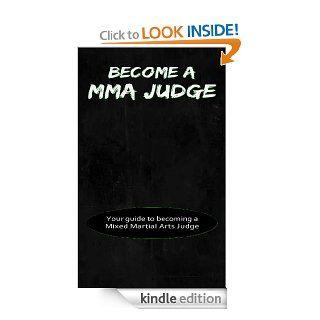 Become A MMA Judge eBook Joshua Brett Kindle Store