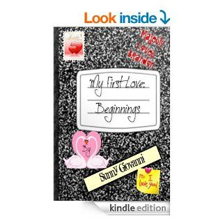 My First Love Beginnings eBook Sunny Giovanni Kindle Store