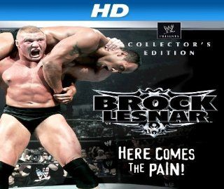 "WWE Brock Lesnar Here Comes The Pain Collector's Edition [HD]: Season 1, Episode 1 ""WWE Brock Lesnar Here Comes The Pain Collector's Edition (Documentary) [HD]"":  Instant Video"