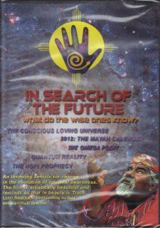 In Search of the Future ~ Where Did We Come From? Where Are We Going? What Do the Wise Ones Know?: Andrew Cameron Bailey, Connie Baxter Marlow: Movies & TV