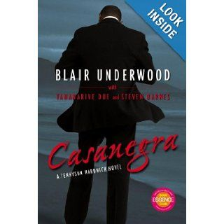 Casanegra: Blair Underwood, Steven Barnes, Tananarive Due: Books