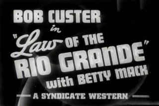 Life During the Great Depression Diversion Film Law of the Rio Grande (1931) [DVD] Starring Betty Mack, Edmund Cobb, Bob Custer, Nelson McDowell, Harry Todd And Directed By Bennett Cohen. Betty Mack, Forest Sheldon Bennett Ray Cohen Movies & TV