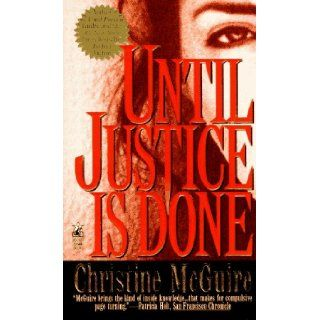 Until Justice is Done Christine McGuire 9780671530525 Books