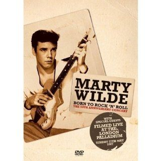 Marty Wilde: Born to Rock 'n' Roll   The 50th Anniversary Concert: Marty Wilde: Movies & TV