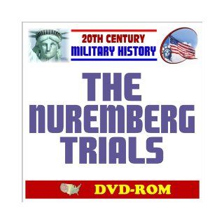 20th Century Military History The Nuremberg Trials, NMT Military Tribunals, Crimes of Nazi Germany During World War II, 1945 1949   Holocaust, Bormann, Goring, Hess, Speer (DVD ROM) U.S. Government 9781422053409 Books