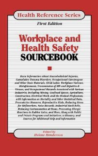 Workplace Health and Safety Sourcebook: Basic Consumer Health Information About Workplace Health and Safety, Including the Effect of Workplace HazardsHeart, Ears, Eyes, (Health Reference Series): 9780780802315: Medicine & Health Science Books @