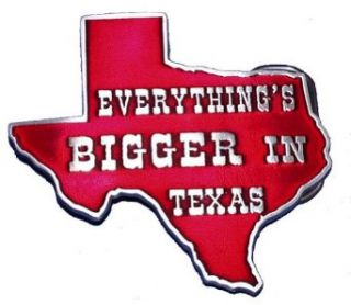 Everything's Bigger In Texas Belt Buckle Clothing