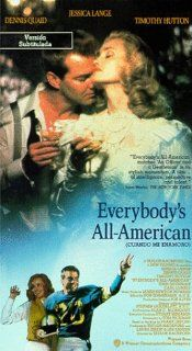 Everybody's All American [VHS]: Jessica Lange, Dennis Quaid, Timothy Hutton, John Goodman, Carl Lumbly, Ray Baker, Savannah Smith Boucher, Patricia Clarkson, Joseph Meyer, J. Kevin Brune, Wayne Knight, Roy B. Stewart Sr., Taylor Hackford, Alan C. Blomq