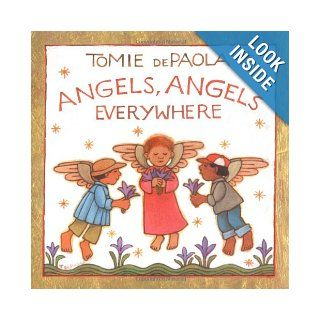 Angels, Angels Everywhere: Tomie dePaola: 9780399243707: Books
