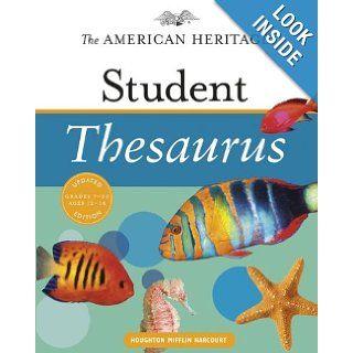 The American Heritage Student Thesaurus: Paul Hellweg, Joyce LeBaron, Susanna LeBaron: 9780547216010: Books