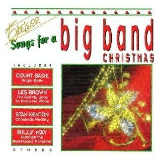Big Band: Jingle Bells   Count Basie Orchestra / Have Yourself a Merry Christmas   Lou Rawls / I've Got My Love to Keep Me Warm   Les Brown & His Band of Renown / Rudolph the Red Noesed Reindeer   Billy May & His Orchestra / the Nutcracker Suit