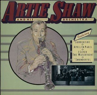 Artie Shaw and his Orchestra: Music