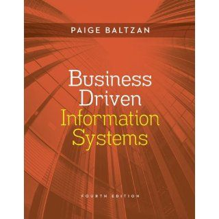 Business Driven Information Systems: Paige Baltzan, Amy Phillips: 9780073376899: Books