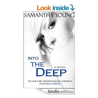 Into the Deep (Into the Deep #1) eBook: Samantha Young: Kindle Store
