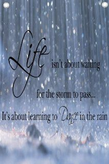 """""""Life isn't about waiting for the storm to pass it's about learning to dance in the rain""""   Wall Quotes Canvas Banner   Wall Decor Stickers"""