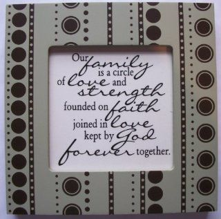 "Kindred Hearts Inspirational Quote Frame (6 x 6 Green Dot Pattern) (""Our family is a circle of love and strength, founded on faith, joined in love, kept by God forever together"") : Decorative Signs : Everything Else"
