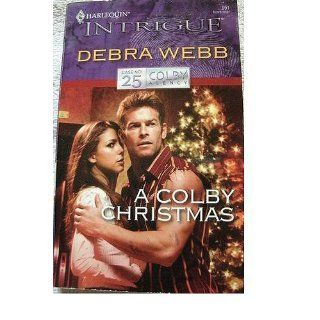 A Colby Christmas (The Colby Agency, Case No. 25): Debra Webb: 9780373229512: Books