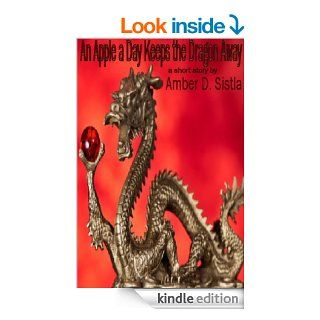 An Apple a Day Keeps the Dragon Away (Break Bites)   Kindle edition by Amber D. Sistla, � Wesley VanDinter istock. Science Fiction & Fantasy Kindle eBooks @ .