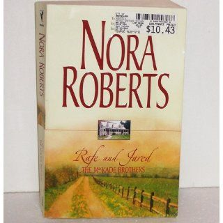 Rafe and Jared: The MacKade Brothers: Nora Roberts: 9780373218578: Books