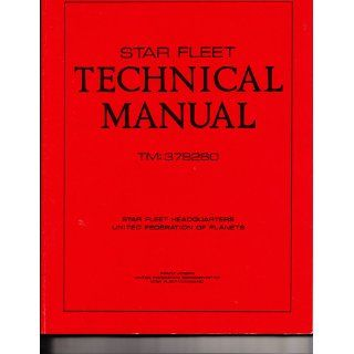 STAR TREK: Star Fleet Technical Manual, Training Command Star Fleet Academy (TM:379260): Franz Joseph: Books