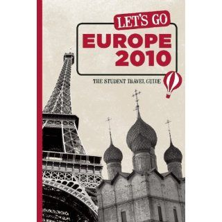 Let's Go Europe 2010: The Student Travel Guide: Inc. Harvard Student Agencies: 9781598803136: Books