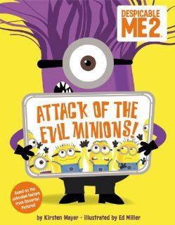 Despicable Me 2: Attack of the Evil Minions!: Kirsten Mayer, Ed Miller: 9780316234443:  Kids' Books