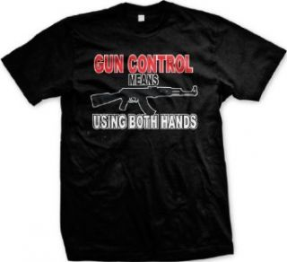Gun Control Means Using Both Hands AK47 Violence Gangsta Thug Men's Size T shirt Tee: Clothing