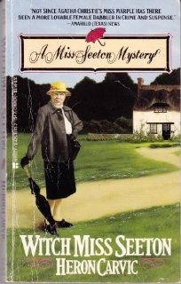 Witch Miss Seeton: Heron Carvic: 9780425107133: Books