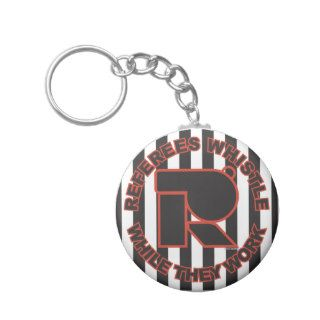 Whistle While You Work Key Chains