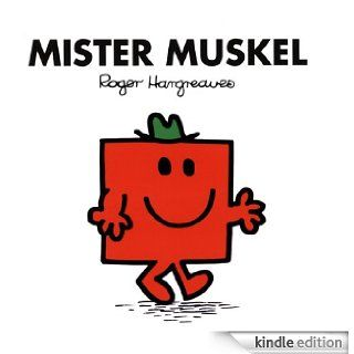 Mister Muskel (Mr. Men und Little Miss) (German Edition) eBook: Roger Hargreaves: Kindle Store