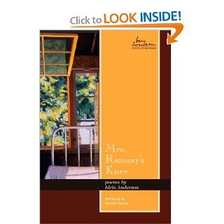 Mrs. Ramsay's Knee: Poems (May Swenson Poetry Award Series) (English and English Edition): Idris Anderson, Harold Bloom: 9780874217186: Books