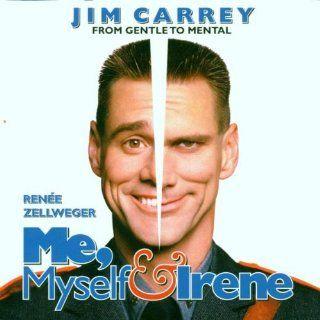 Me, Myself & Irene Music