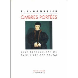 Ombres port�es Ernst Gombrich, National Gallery (G. B.) 9782070744756 Books
