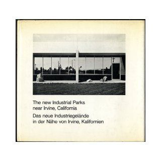 The New Industrial Parks Near Irvine, California/Das Neue Industriegelande in der Nahe von Irvine, Kalifornien (English and German Edition): Lewis Baltz: 9783723503478: Books