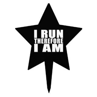 Funny Runners Quotes Jokes I Run Therefore I am Cake Pick
