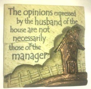 Stone Magnets  The Opinions Expressed By the Husband of the House Are Not Necessarily Those of the Manager   Refrigerator Magnets