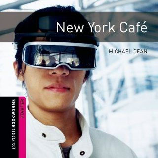 New York Cafe: 250 Headwords (Oxford Bookworms ELT):  : 9780194234054: Books