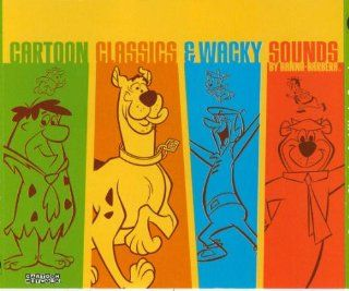 Cartoon Classics and Wacky Sounds by Hanna Barbera: Music