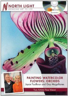 Painting Watercolor Flowers   Orchids: Joyce Faulknor, Guy Magallanes: Movies & TV