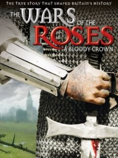 Wars of the Roses: James Fowler, Martin Phillis, Steve Gillham:  Instant Video