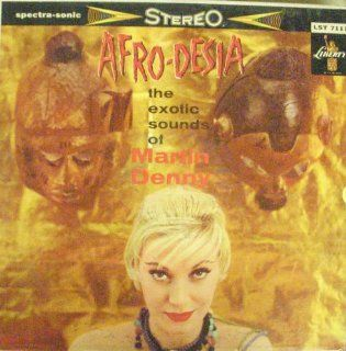 AFRO DESIA The exotic sounds of Martin Denny: Music