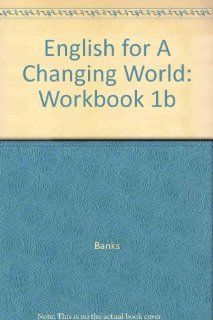 English for a Changing World Level 1 Listening Comprehension Manual Part B (9780673145550): Ronald Wardhaugh: Books